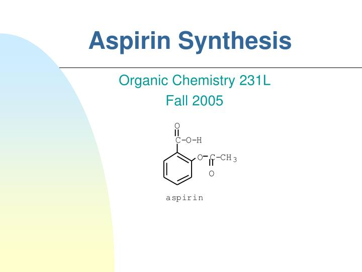 preparation aspirin essay Aspirin to diminish inflammation is due to its inhibition of the synthesis of prostaglandins aspirin alters the oxygenase activity of prostaglandin synthetase by moving the acetyl group to a terminal amine group 4.