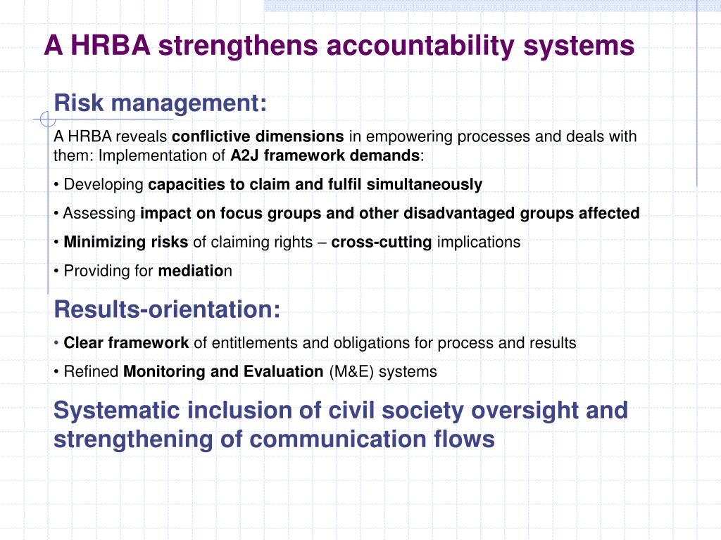 A HRBA strengthens accountability systems