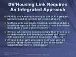 dv housing link requires an integrated approach