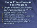 home free s housing first program