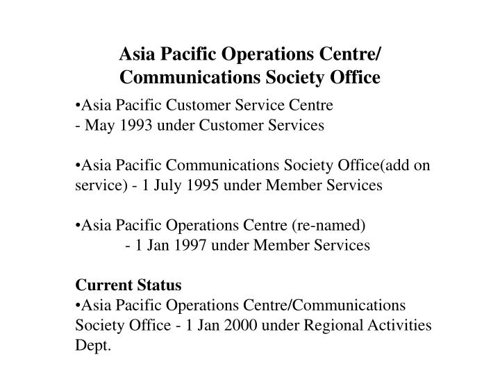 Asia pacific operations centre communications society office