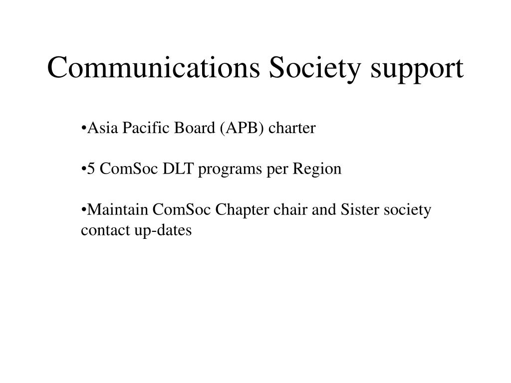 Communications Society support