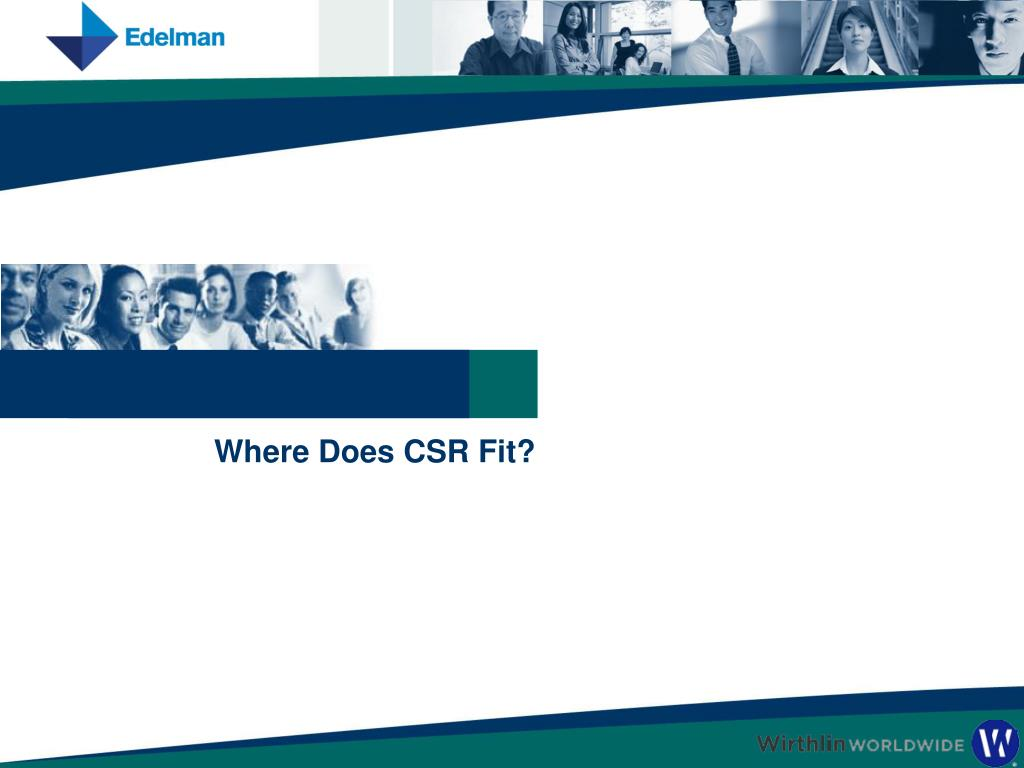 Where Does CSR Fit?