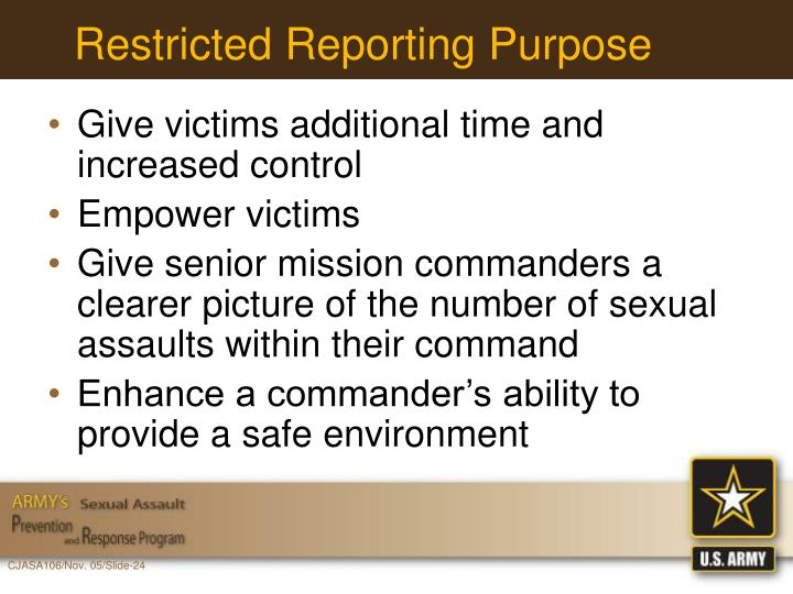 Restricted Reporting Purpose