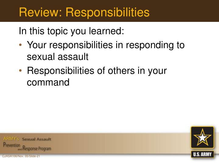 Review: Responsibilities