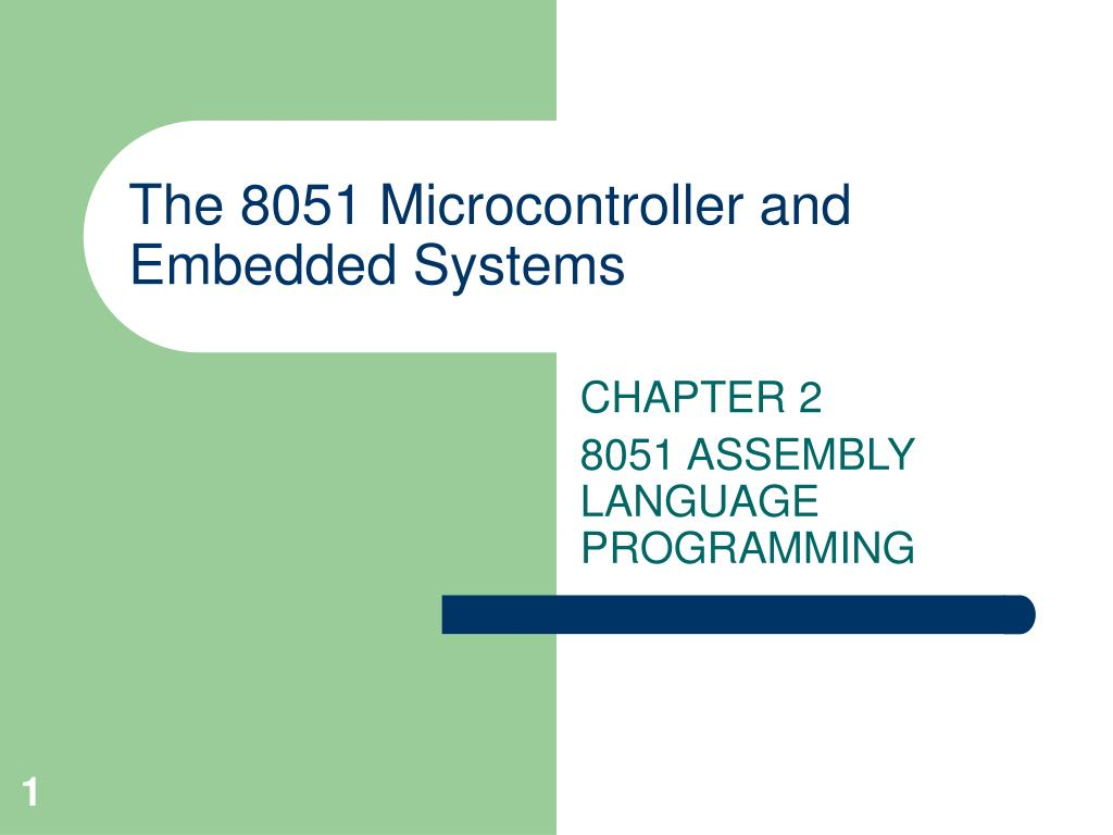 Ppt The 8051 Microcontroller And Embedded Systems Powerpoint