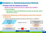 statistical vs statistical dynamical methods