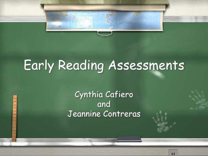 early reading assessments n.