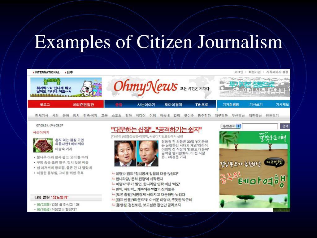 Examples of Citizen Journalism