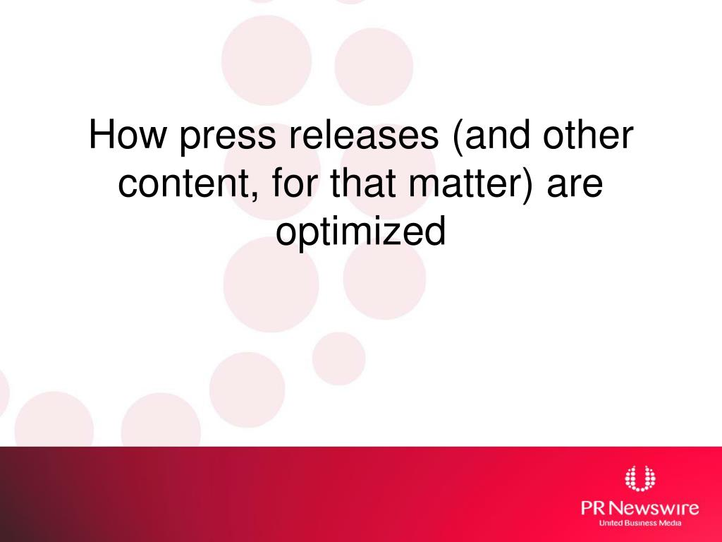 How press releases (and other content, for that matter) are optimized