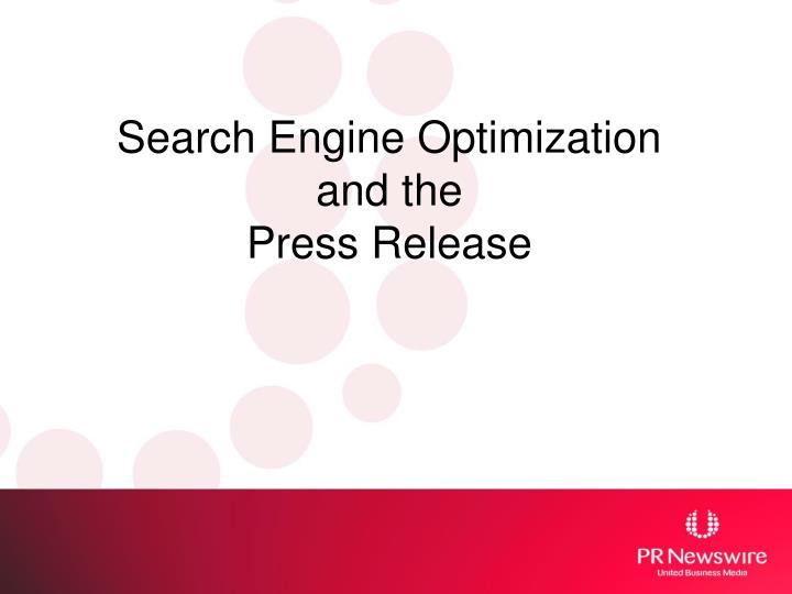 Search engine optimization and the press release