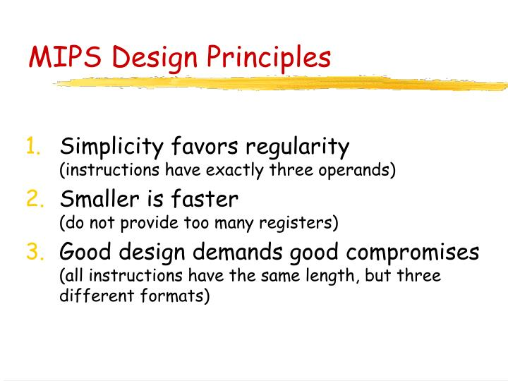 MIPS Design Principles