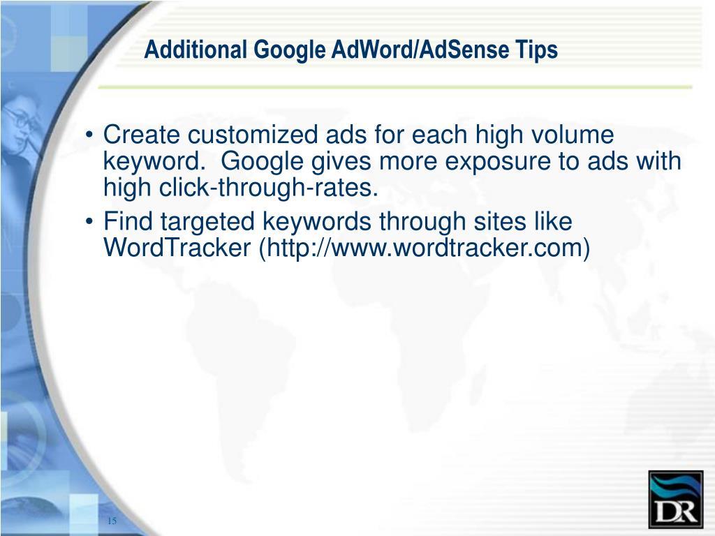 Additional Google AdWord/AdSense Tips
