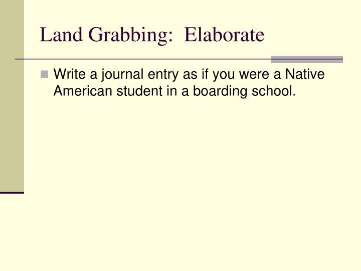 Land Grabbing:  Elaborate