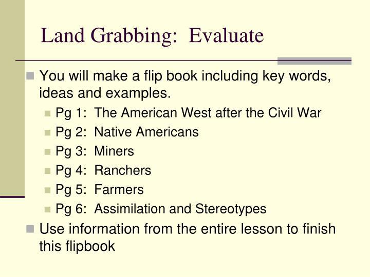 Land Grabbing:  Evaluate