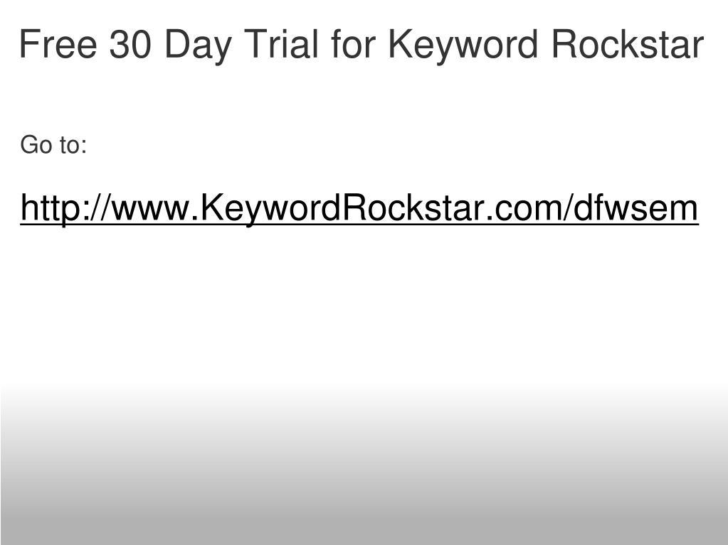 Free 30 Day Trial for Keyword Rockstar