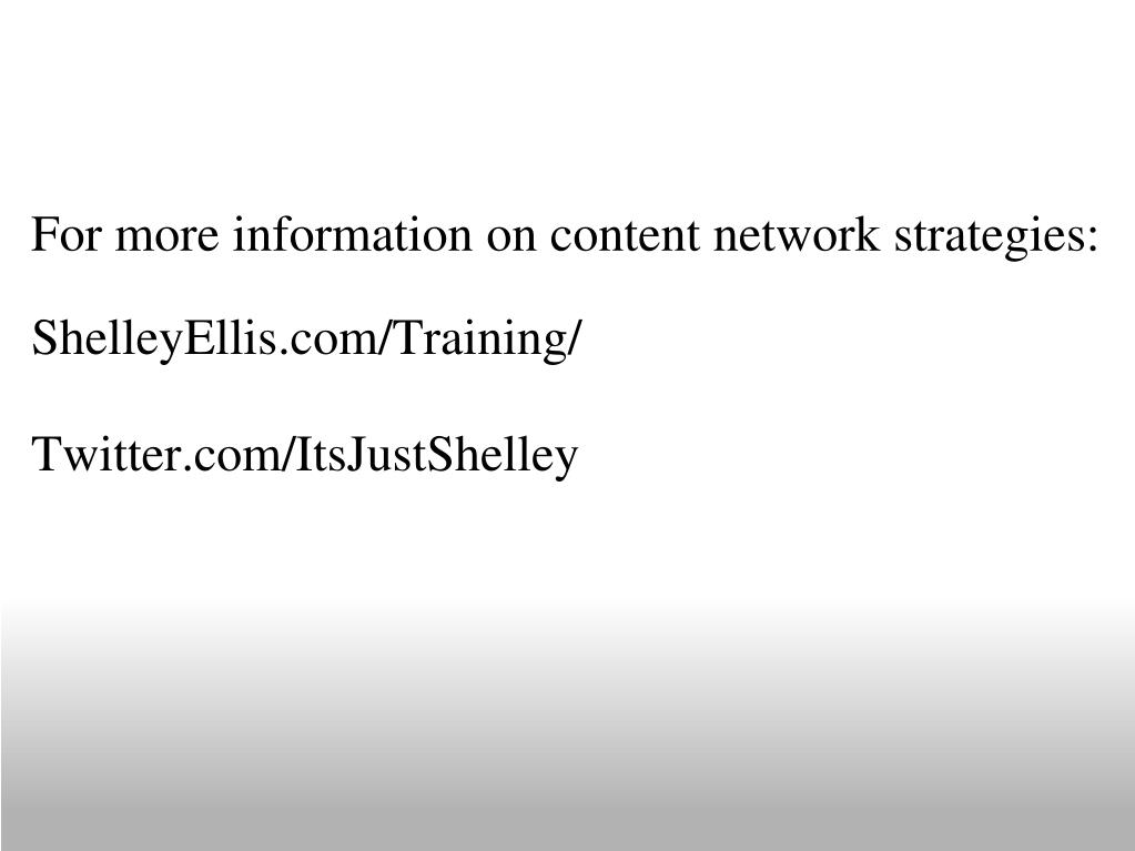 For more information on content network strategies: