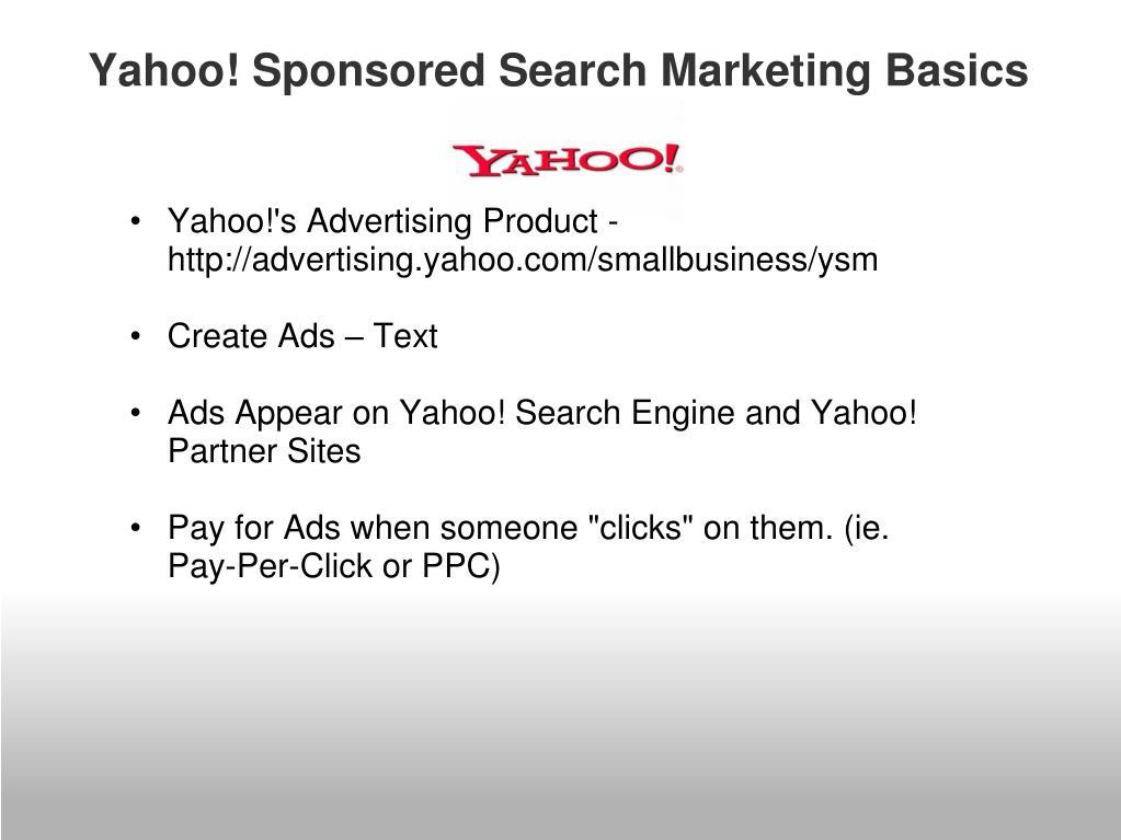 Yahoo! Sponsored Search Marketing Basics