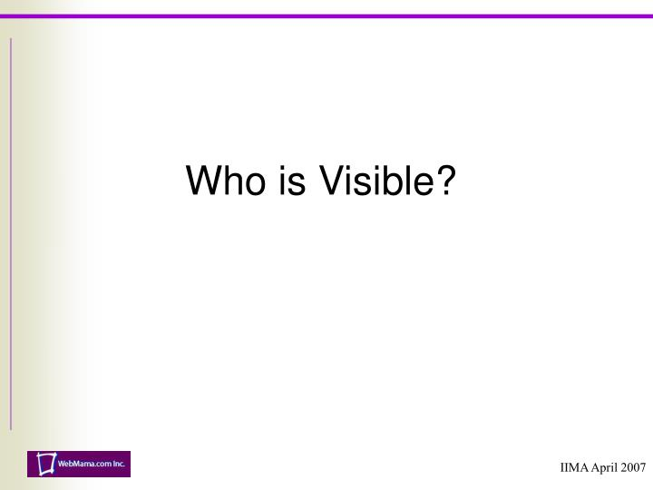 Who is visible