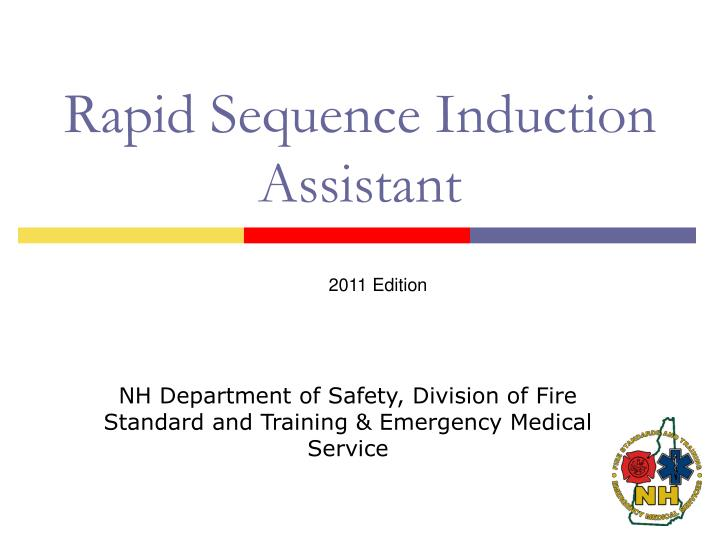 rapid sequence induction assistant n.