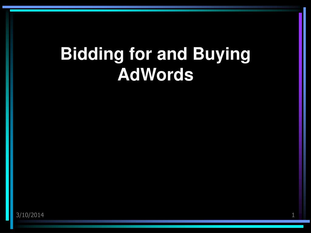 bidding for and buying adwords l.