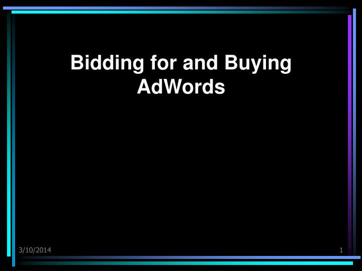 bidding for and buying adwords n.
