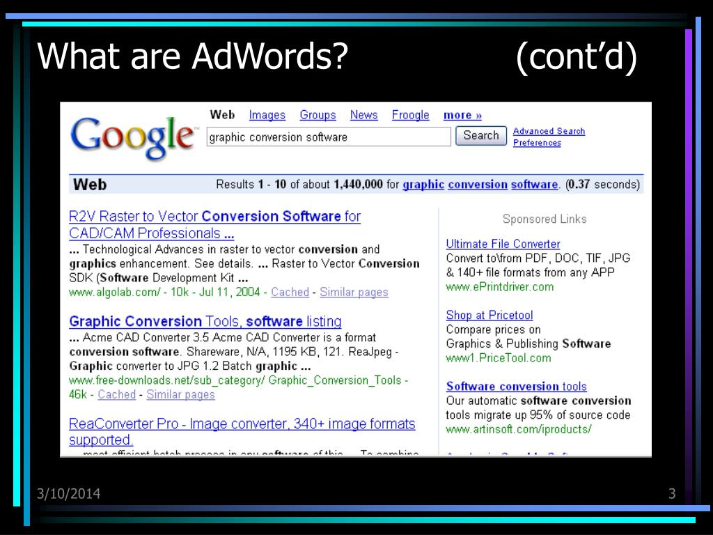 What are AdWords?               (cont'd)