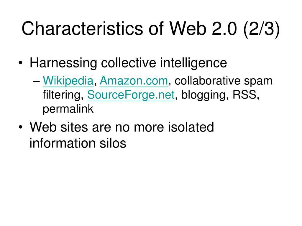 Characteristics of Web 2.0 (2/3)