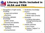 literacy skills included in alsa and fan