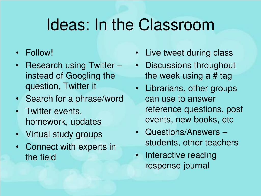 Ideas: In the Classroom