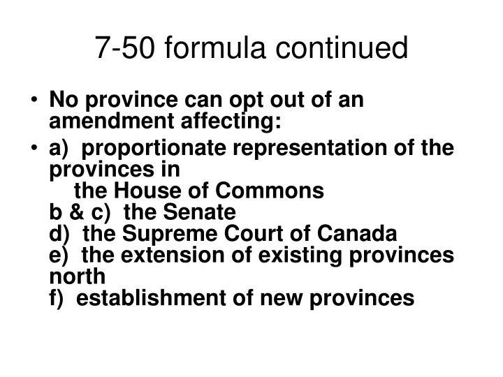 7-50 formula continued