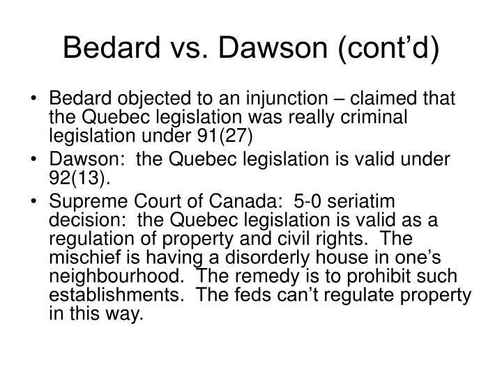 Bedard vs. Dawson (cont'd)