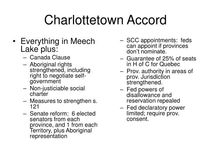 Everything in Meech Lake plus: