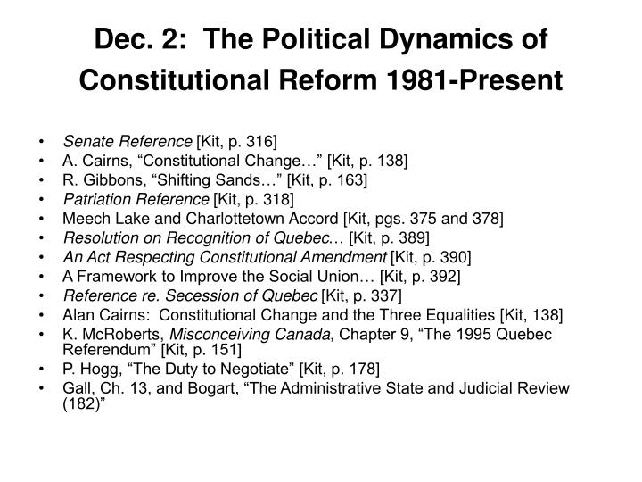 Dec. 2:  The Political Dynamics of Constitutional Reform 1981-Present