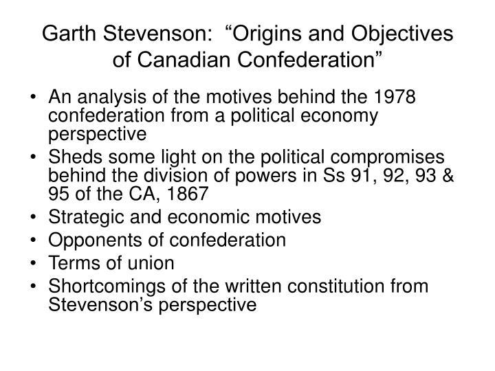 "Garth Stevenson:  ""Origins and Objectives of Canadian Confederation"""
