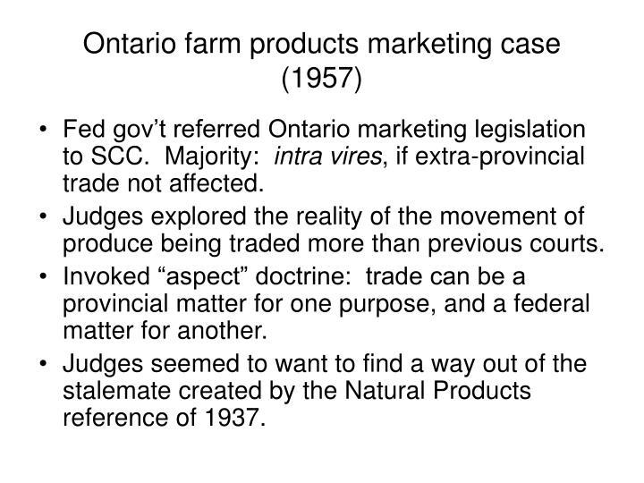 Ontario farm products marketing case (1957)