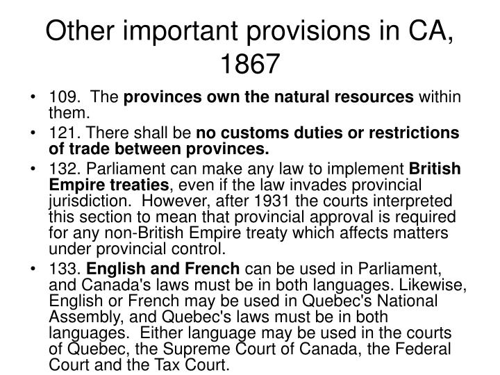 Other important provisions in CA, 1867