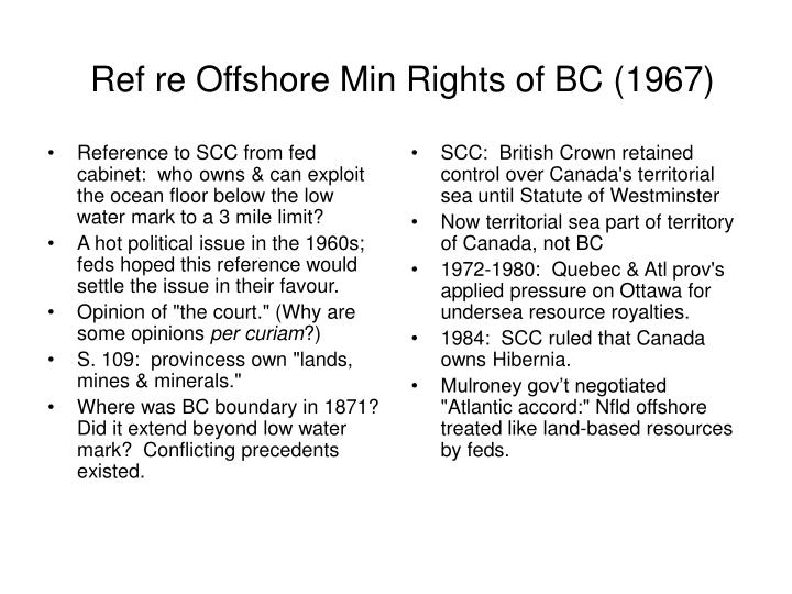 Reference to SCC from fed cabinet:  who owns & can exploit the ocean floor below the low water mark to a 3 mile limit?