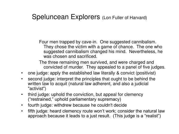 Speluncean explorers lon fuller of harvard