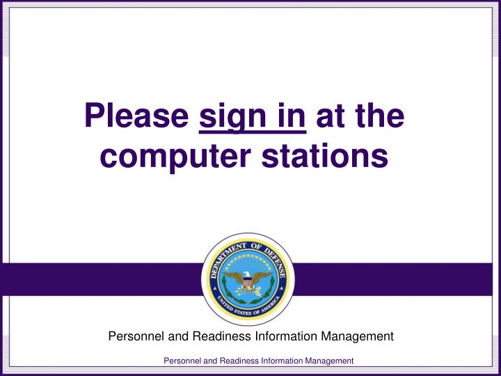 please sign in at the computer stations n.