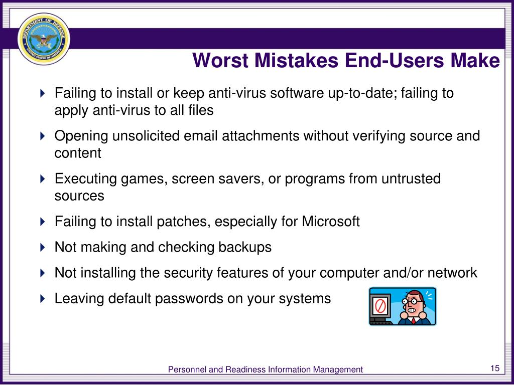 Worst Mistakes End-Users Make