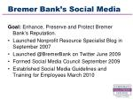 bremer bank s social media