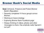 bremer bank s social media13