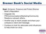 bremer bank s social media22