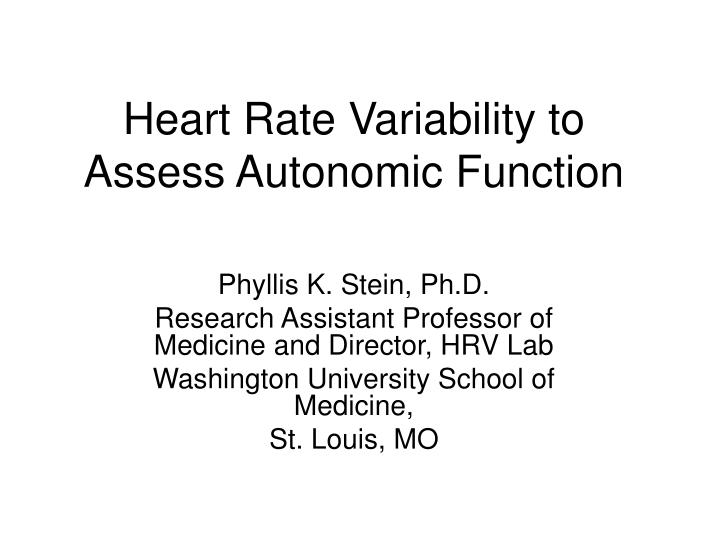 heart rate variability to assess autonomic function n.