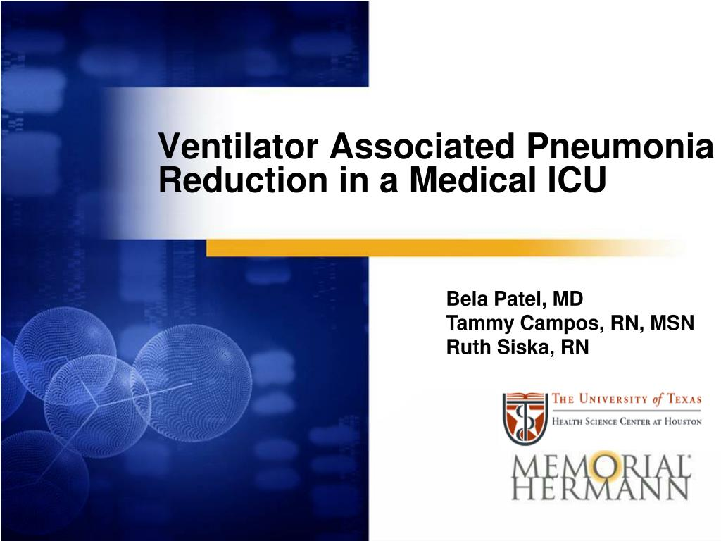 PPT - Ventilator Associated Pneumonia Reduction in a Medical