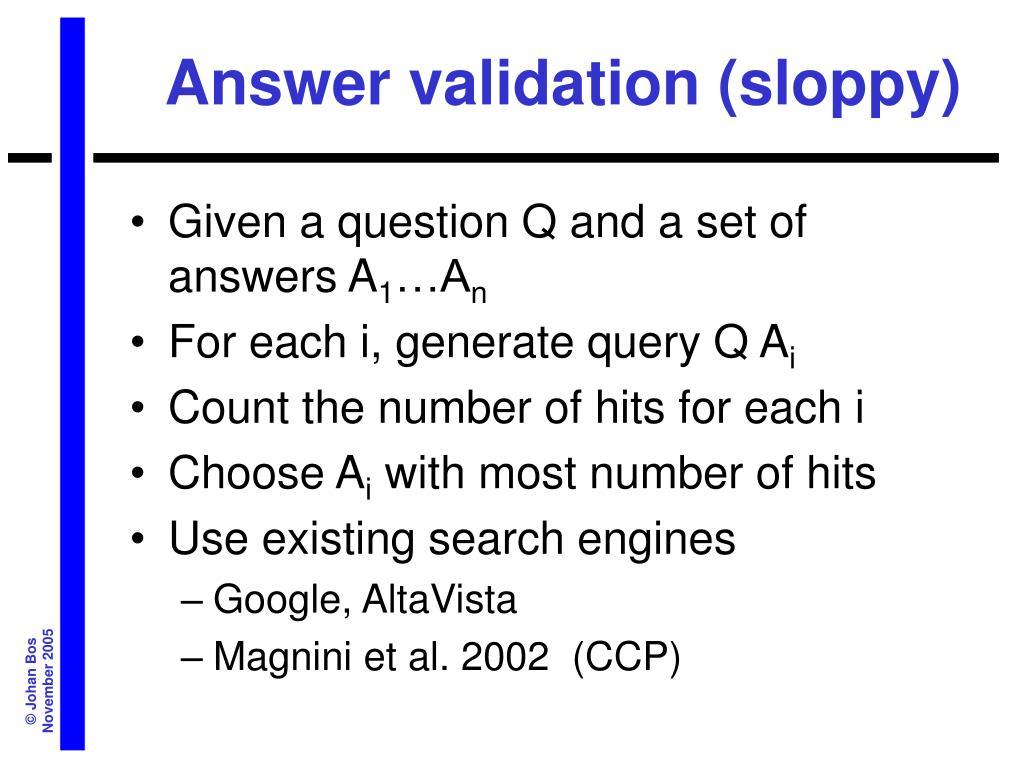 Answer validation (sloppy)
