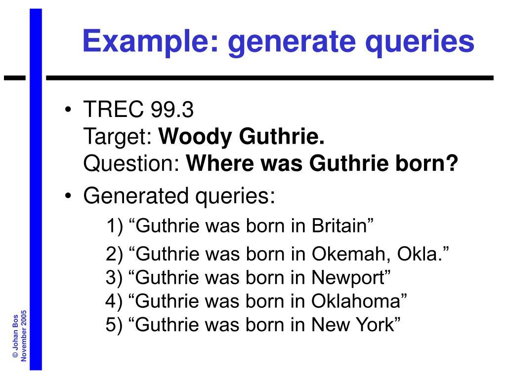 Example: generate queries
