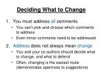 deciding what to change