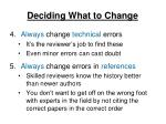 deciding what to change2